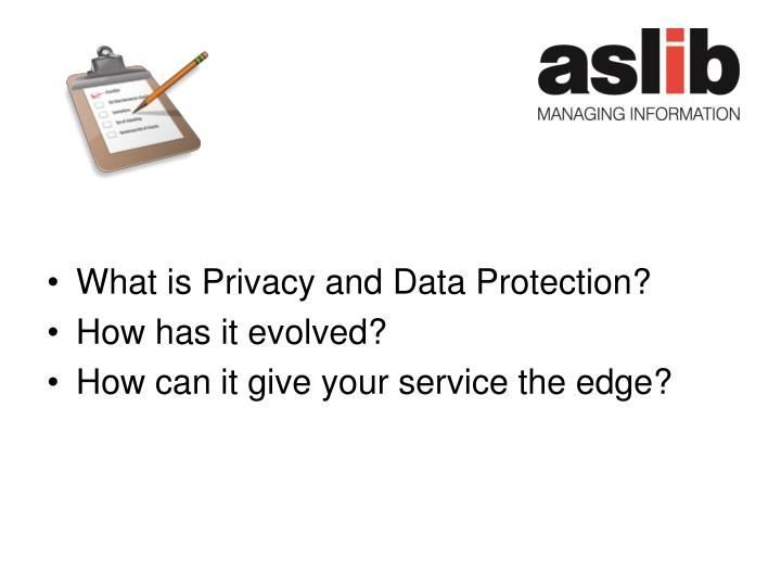 What is Privacy and Data Protection?