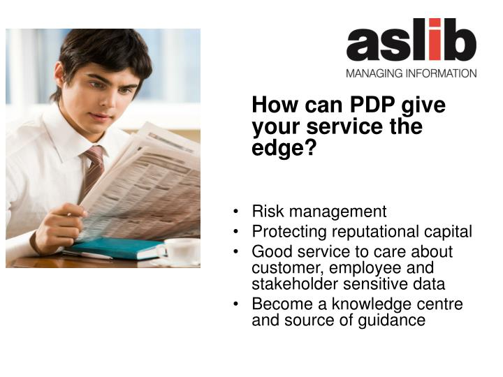How can PDP give your service the edge?