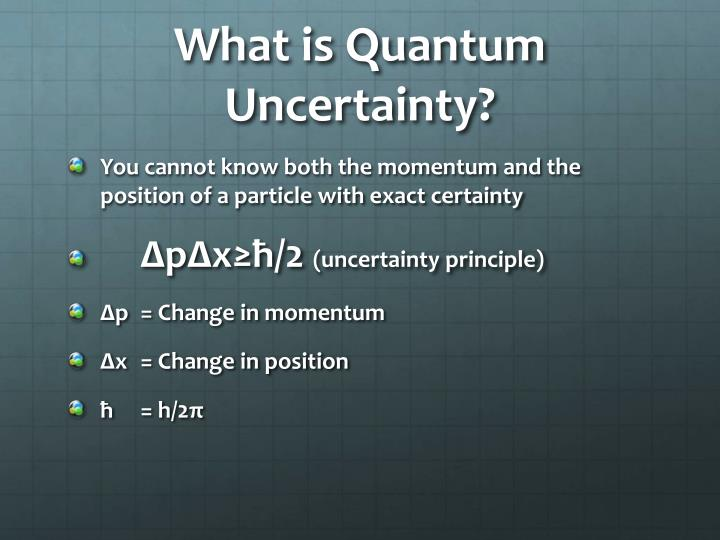 What is Quantum Uncertainty?