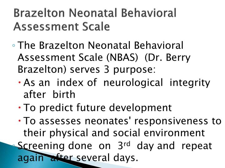 Brazelton Neonatal Behavioral Assessment Scale