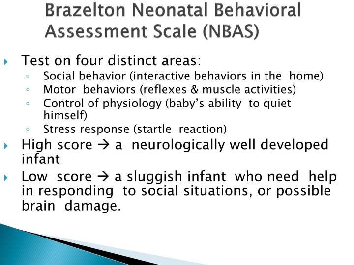 Brazelton Neonatal Behavioral Assessment Scale (NBAS)