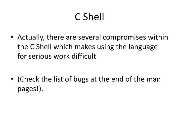 C Shell