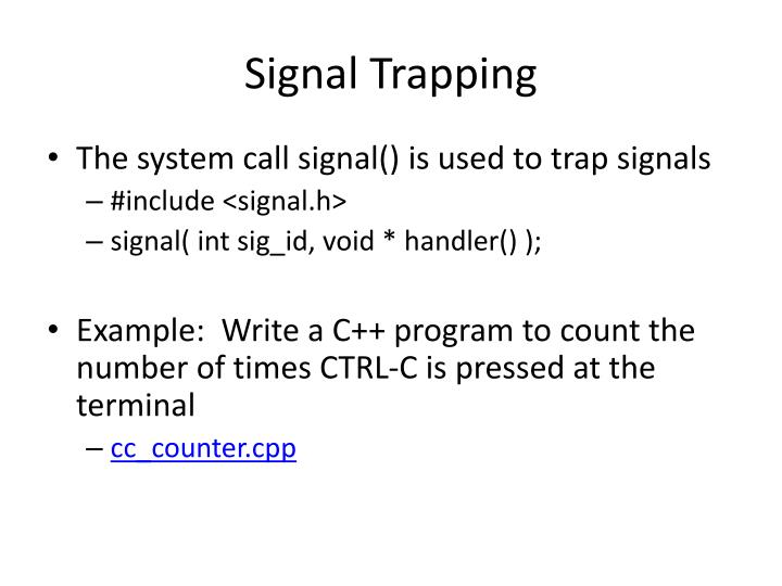 Signal Trapping
