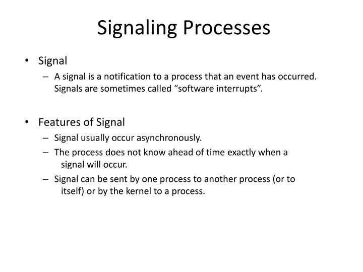 Signaling Processes