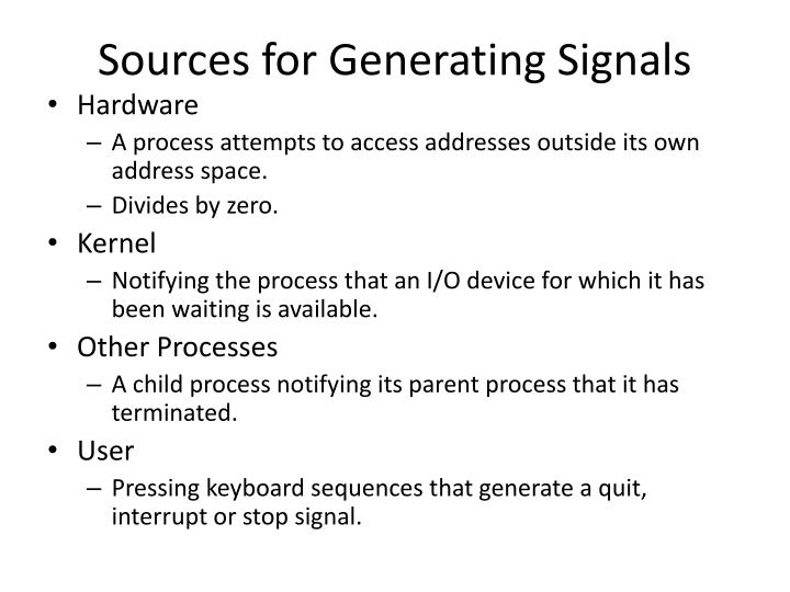 Sources for Generating Signals