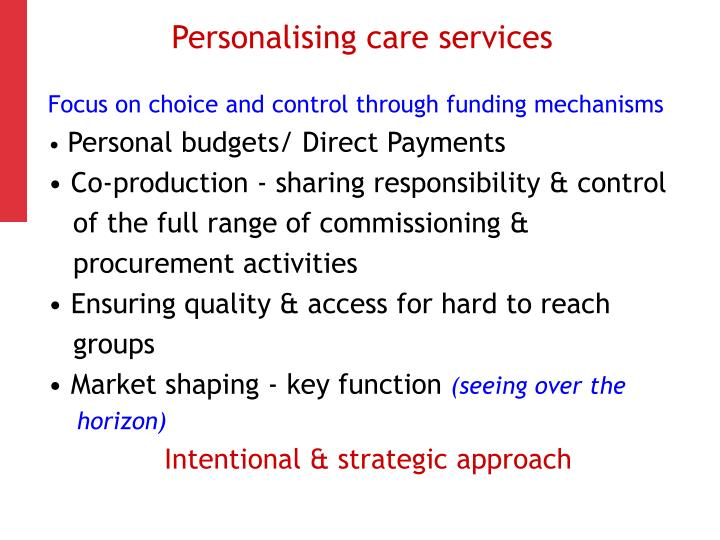 Personalising care services