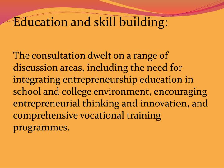 Education and skill building: