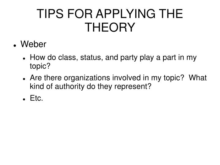 TIPS FOR APPLYING THE THEORY