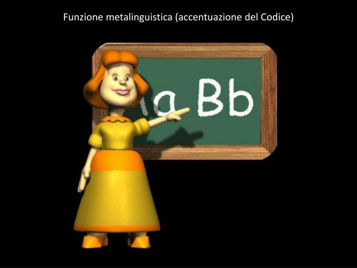 Funzione metalinguistica (accentuazione