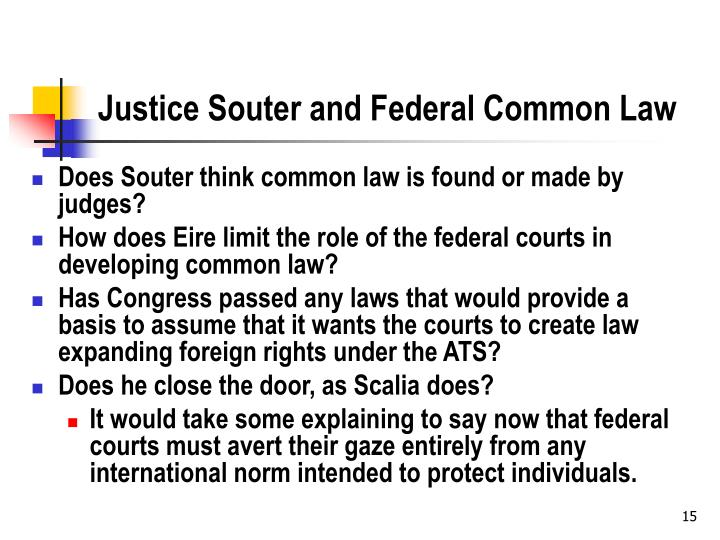 Justice Souter and Federal Common Law