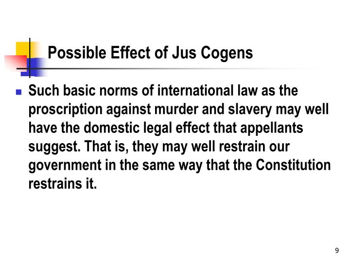 Possible Effect of Jus Cogens