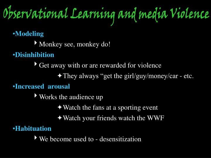 Observational Learning and media Violence