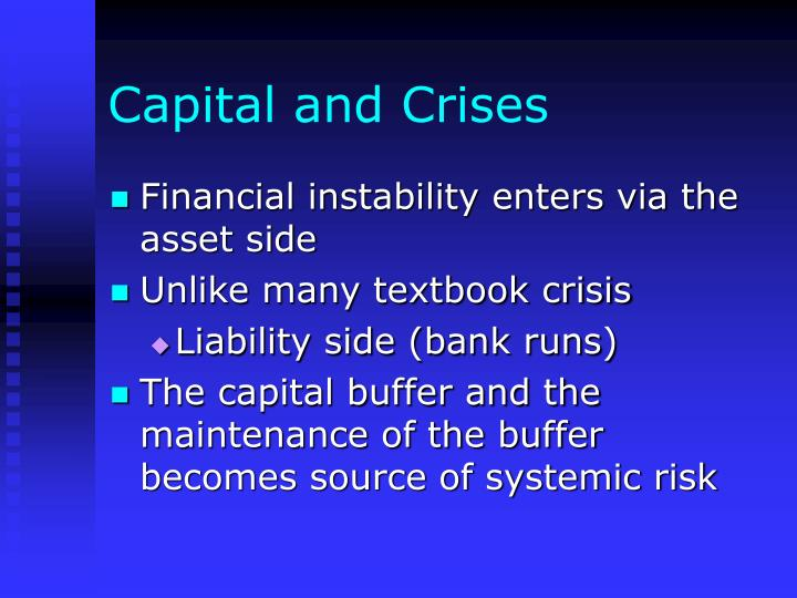 Capital and Crises