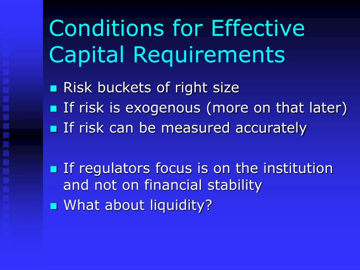 Conditions for effective capital requirements