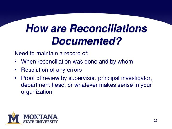 How are Reconciliations Documented?
