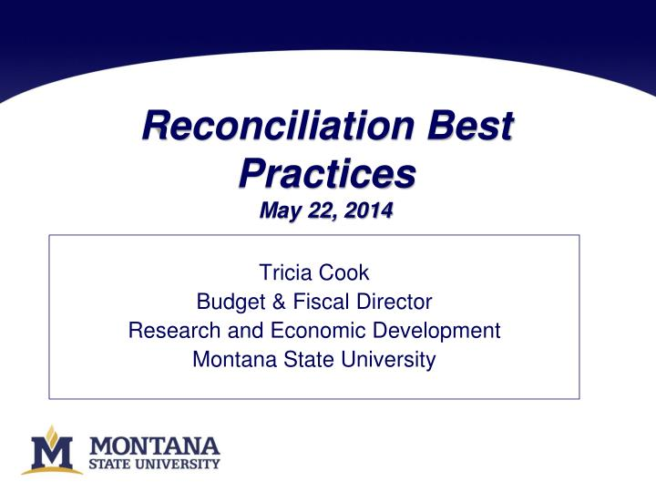 Reconciliation best practices may 22 2014