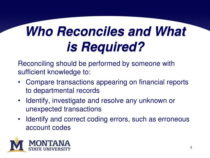 Who Reconciles and What is Required?