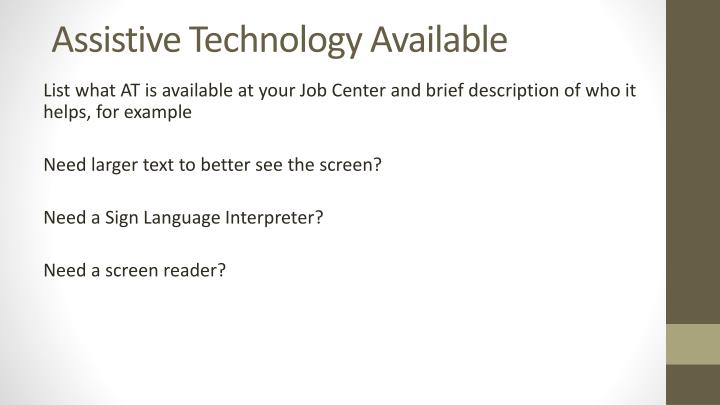 Assistive Technology Available