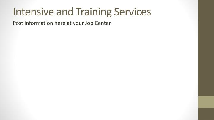 Intensive and Training Services