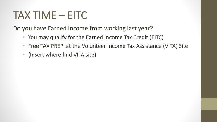 TAX TIME – EITC