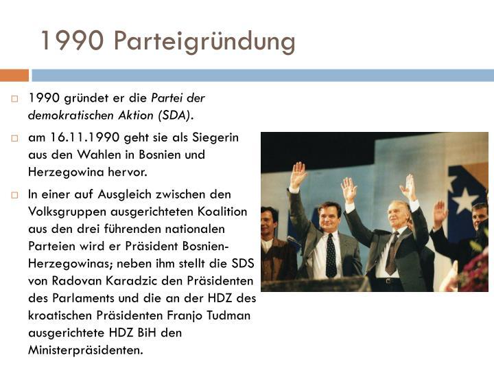 1990 Parteigründung