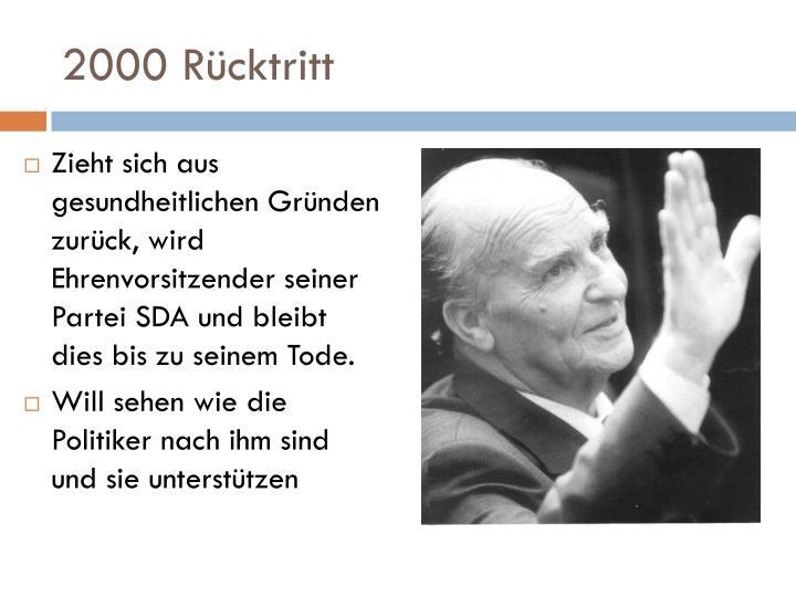 2000 Rücktritt