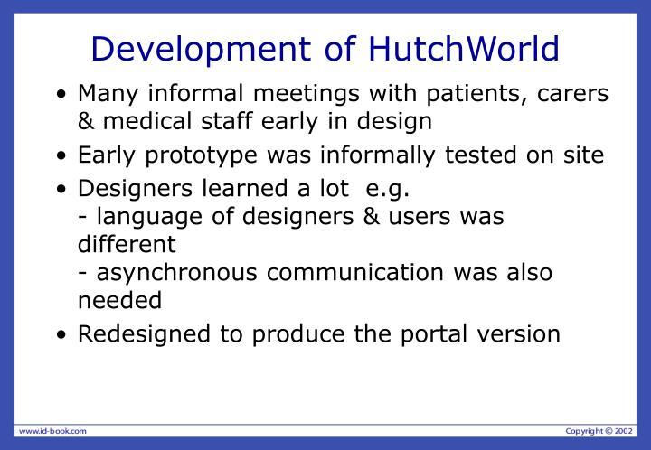 Development of HutchWorld