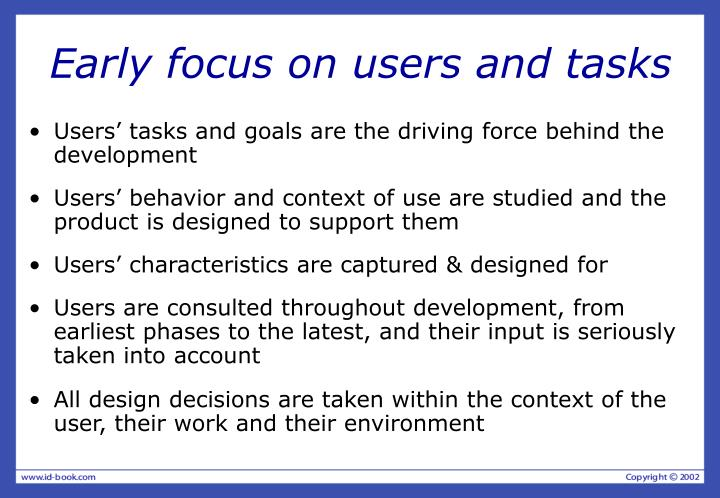 Early focus on users and tasks
