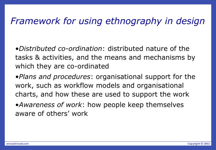 Framework for using ethnography in design