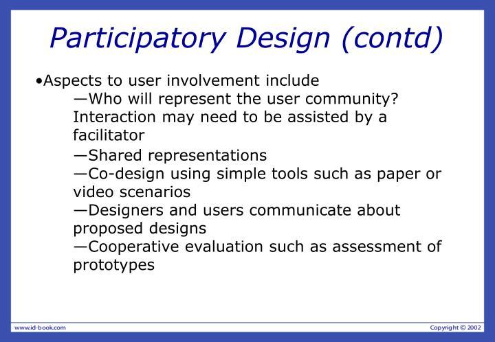 Participatory Design (contd)