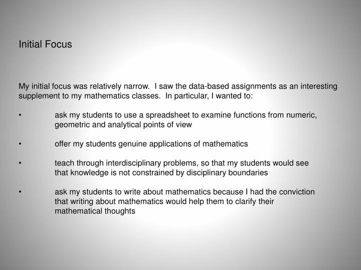 Initial Focus