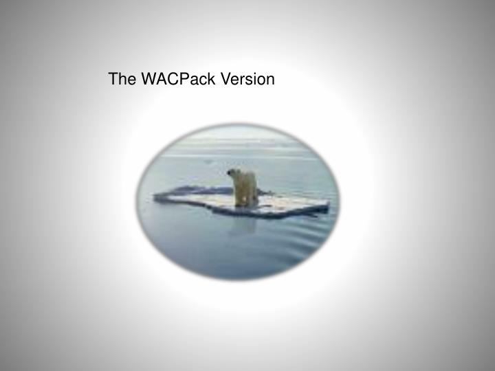 The WACPack Version