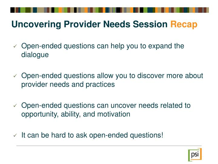 Uncovering Provider Needs Session