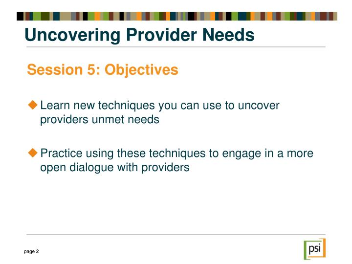 Uncovering provider needs1