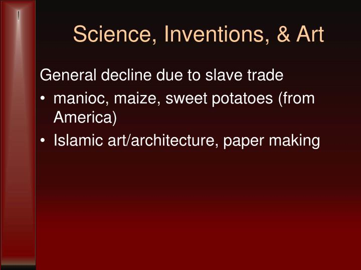 Science, Inventions, & Art