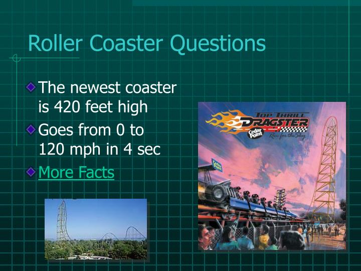 Roller Coaster Questions