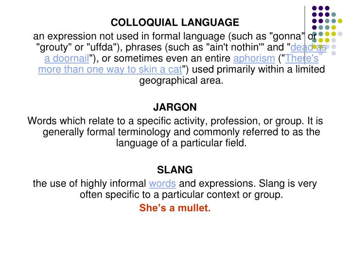 COLLOQUIAL LANGUAGE