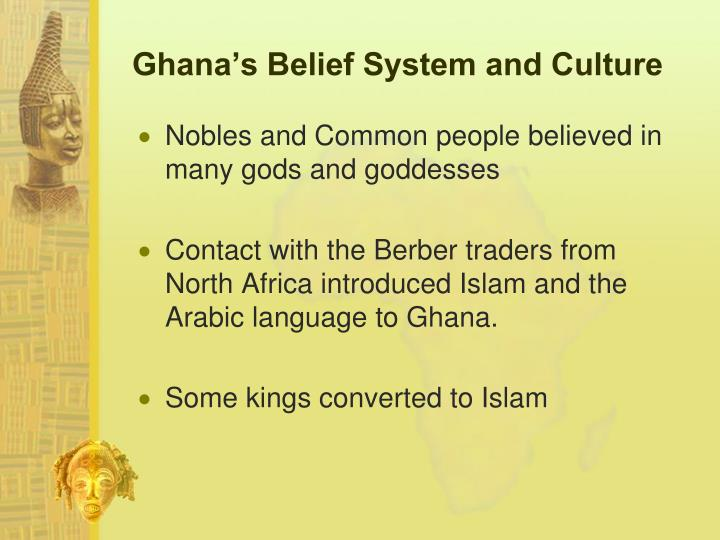 Ghana's Belief System and Culture