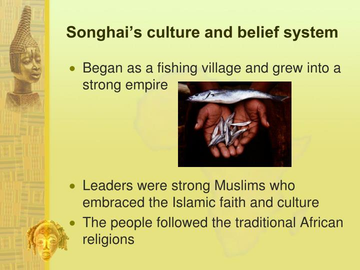Songhai's culture and belief system