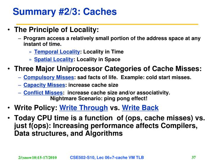 Summary #2/3: Caches