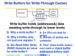 write buffers for write through caches