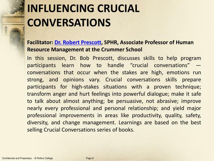 INFLUENCING CRUCIAL CONVERSATIONS