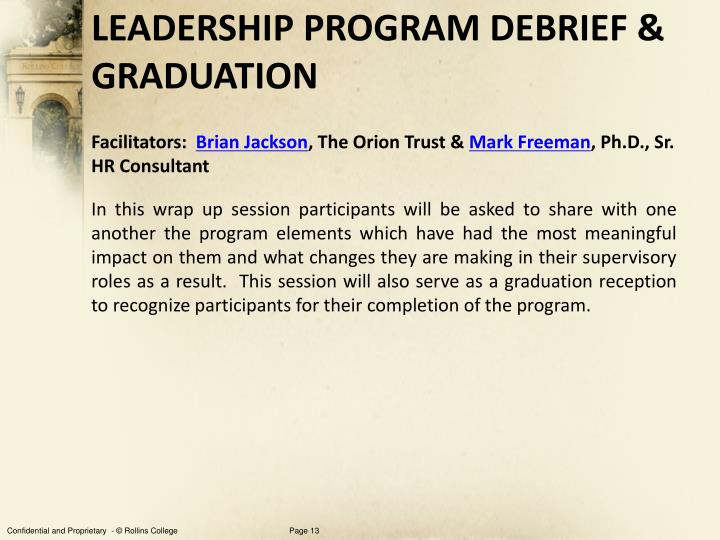 Leadership PROGRAM Debrief & GRADUATION