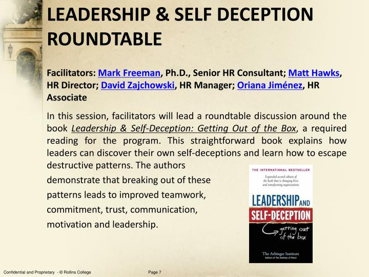 LEADERSHIP & SELF DECEPTION ROUNDTABLE