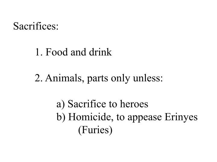Sacrifices: