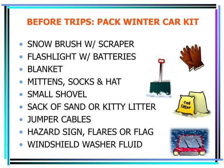 BEFORE TRIPS: PACK WINTER CAR KIT