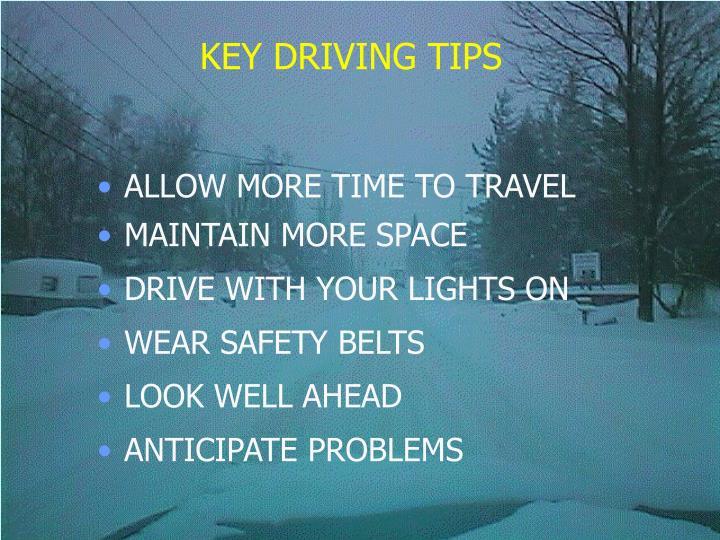 KEY DRIVING TIPS