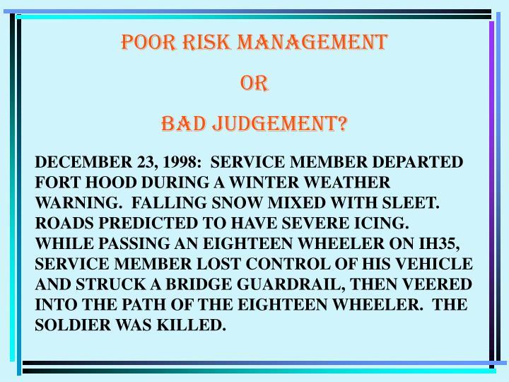 POOR RISK MANAGEMENT