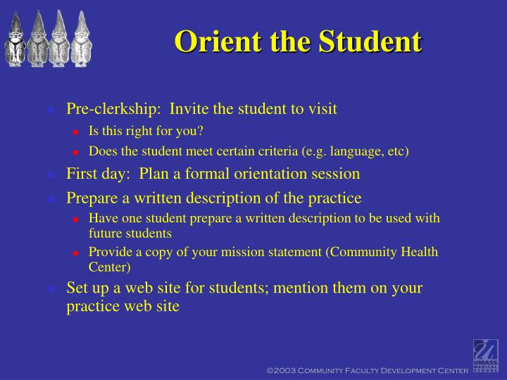 Orient the Student