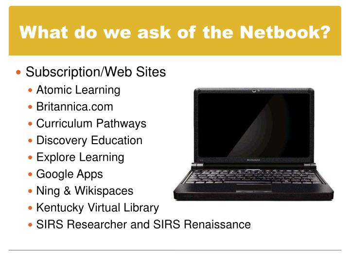 What do we ask of the Netbook?
